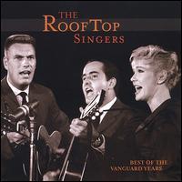 Best of the Vanguard Years - Rooftop Singers