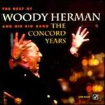Best of Woody Herman & His Big Band: The Concord Years [Concord]