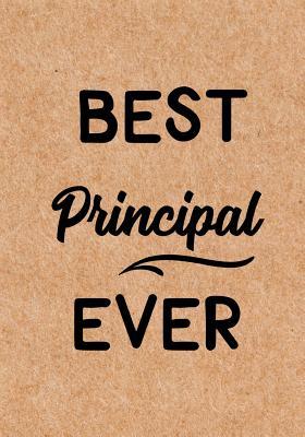 Best Principal Ever Inspirational Notebook Or Journal