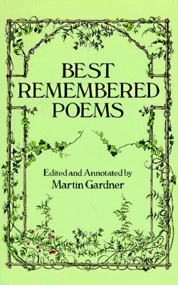 Best Remembered Poems - Gardner, Martin (Editor)