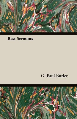 Best Sermons - Butler, G Paul