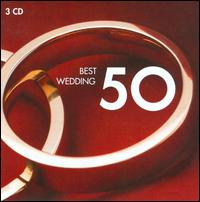 Best Wedding 50 - Alfie Boe (tenor); Barbara Hendricks (soprano); Bernard Soustrot (trumpet); Brass Ensemble (brass ensemble);...