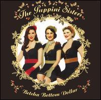 Betcha Bottom Dollar - The Puppini Sisters