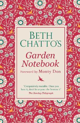Beth Chatto's Garden Notebook - Chatto, Beth