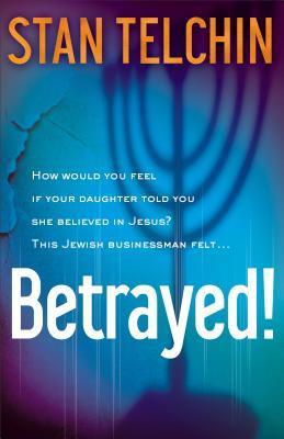 Betrayed! - Telchin, Stan