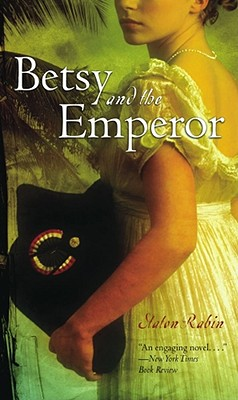 Betsy and the Emperor - Rabin, Staton