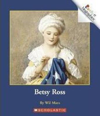 Betsy Ross - Mara, Wil