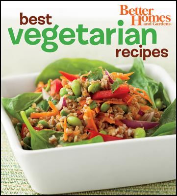 Better Homes and Gardens Best Vegetarian Recipes (Bn) - Better Homes & Gardens