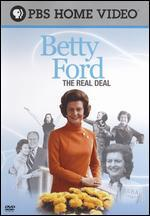 Betty Ford: The Real Deal