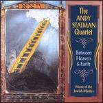 Between Heaven & Earth: Music of the Jewish Mystics