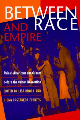 Between Race and Empire PB - Brock, Lisa (Editor)