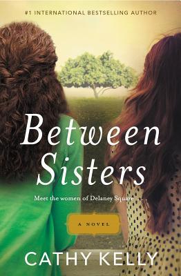 Between Sisters - Kelly, Cathy