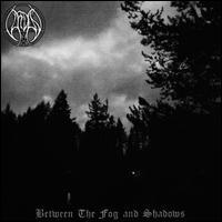 Between the Fog and Shadows - Vardan