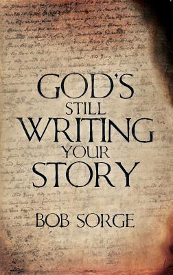 Between the Lines: God Is Writing Your Story - Sorge, Bob