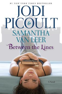 Between the Lines - Picoult, Jodi, and Van Leer, Samantha