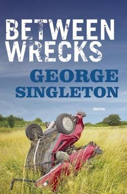 Between Wrecks - Singleton, George