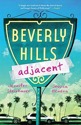 Beverly Hills Adjacent - Steinhauer, Jennifer, and Hendra, Jessica