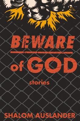 Beware Of God - Auslander, Shalom