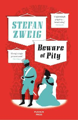 Beware of Pity - Zweig, Stefan, and Bell, Anthea (Translated by), and Pearson, David (Designer)