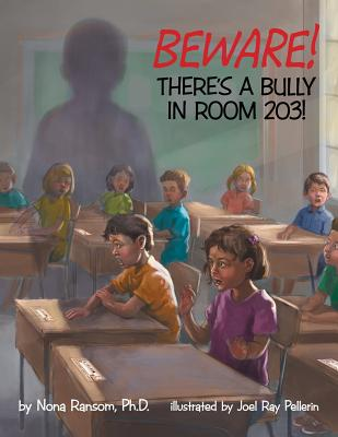 Beware! There's a Bully in Room 203! - Ransom Ph D, Nona