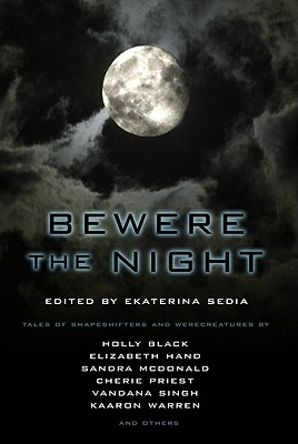 Bewere the Night - Black, Holly, and Hand, Elizabeth, and McDonald, Sandra