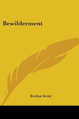 Bewilderment - Scott, Evelyn