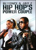 Beyonce & Jay Z: Hip Hop's Power Couple
