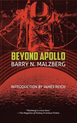Beyond Apollo - Malzberg, Barry N