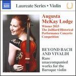 Beyond Bach and Vivaldi: Rare unaccompanied works for the Baroque violin