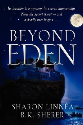 Beyond Eden - Linnea, Sharon, and Sherer, B K