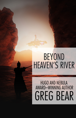 Beyond Heaven's River - Bear, Greg