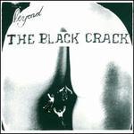 Beyond the Black Crack