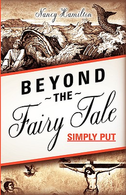 Beyond the Fairy Tale (Simply Put) - Hamilton, Nancy