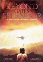 Beyond the Gates of Splendor - Jim Hanon