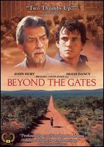 Beyond the Gates - Michael Caton-Jones