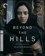 Beyond the Hills [Criterion Collection] [Blu-ray] - Cristian Mungiu