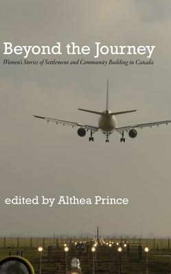 Beyond the Journey - Prince, Althea (Editor)