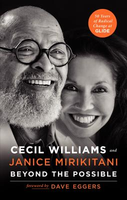 Beyond the Possible: 50 Years of Creating Radical Change in a Community Called Glide - Williams, Cecil