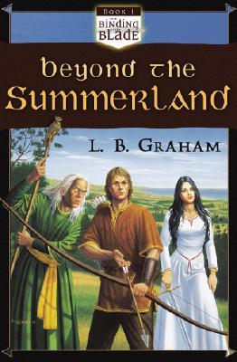 Beyond the Summerland - Graham, L B