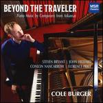 Beyond the Traveler: Piano Music by Composers from Arkansas