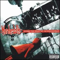 Beyond the Valley of the Murderdolls - Murderdolls