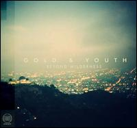 Beyond Wilderness - Gold & Youth