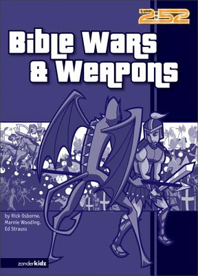 Bible Wars& Weapons - Osborne, Rick, Mr., and Auer, Chris, and Guy, Quentin