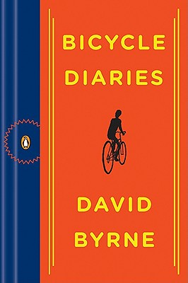 Bicycle Diaries - Byrne, David