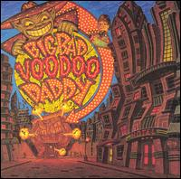 Big Bad Voodoo Daddy [Interscope] - Big Bad Voodoo Daddy
