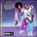 Big Boi and Dre Present... Outkast