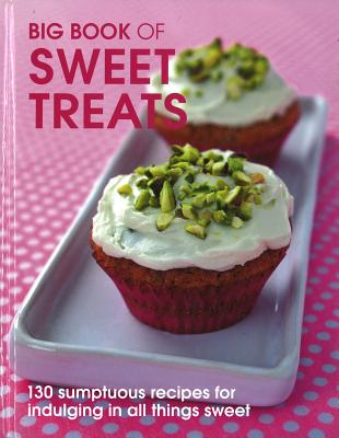 Big Book of Sweet Treats - Cuthbert, Pippa, and Cameron, Lindsey
