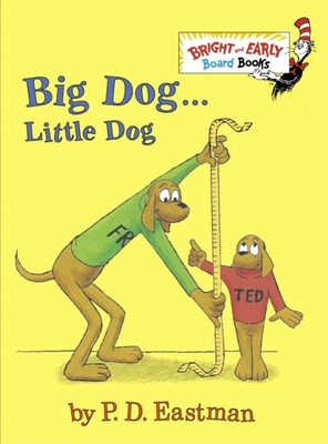 Big Dog . . . Little Dog - Eastman, P D