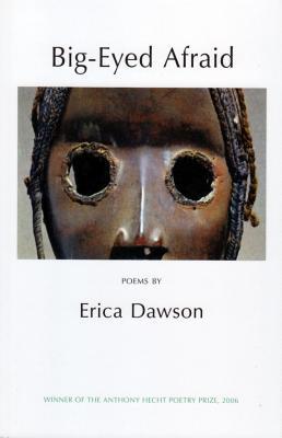 Big-Eyed Afraid - Dawson, Erica