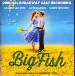 Big Fish [Original Broadway Cast]